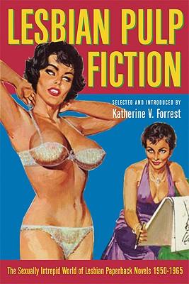 Lesbian-Pulp-Fiction-Forrest-Katherine-9781573442107